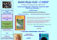 Schedules, teachings & recordings of Rabbi Shefa Gold - internationally known teacher in the Jewish Renewal Movement and director of  C-DEEP ~ Center for Devotional, Energy & Ecstatic Practice in Jemez Springs, New Mexico.